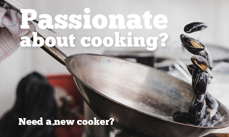 Passionate about cooking Buy cookers here